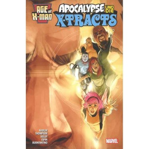 Age of X-Man: Apocalypse & die X-Tracts