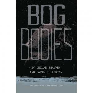 Bog Bodies Original Graphic Novel (Englisch)