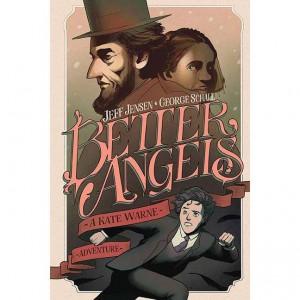 BETTER ANGELS KATE WARNE ADVENTURE ORIGINAL GN HC (C: 0-1-2)