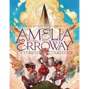 AMELIA ERROWAY GN VOL 01 CASTAWAY COMMANDER (C: 0-1-0)