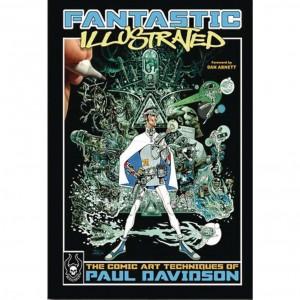 FANTASTIC COMIC ART TECHNIQUES OF PAUL DAVIDSON REMARKED HC