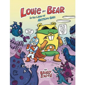 LOUIE & BEAR IN THE LAND OF ANYTHING GOES GN (C: 0-1-0)