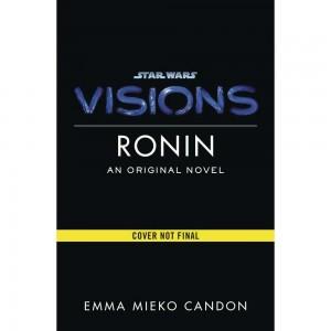 STAR WARS VISIONS HC RONIN (C: 0-1-0)