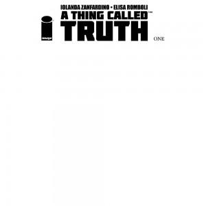 A THING CALLED TRUTH #1 (OF 5) CVR C BLANK CVR