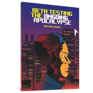 BETA TESTING THE ONGOING APOCALYPSE HC