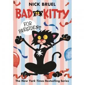 BAD KITTY FOR PRESIDENT GN (C: 0-1-0)
