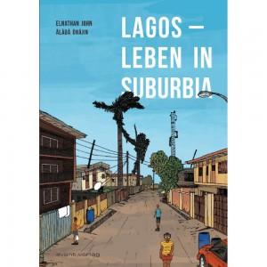 Lagos - Leben in Suburbia